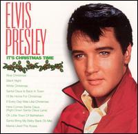 It's Christmas Time [BMG] - Elvis Presley