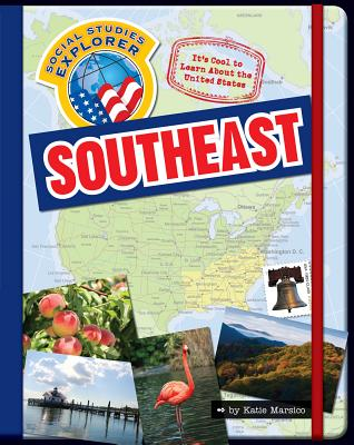 It's Cool to Learn about the United States: Southeast - Marsico, Katie