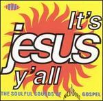 It's Jesus Ya'll: Soulful Sound of Nashboro Gospel