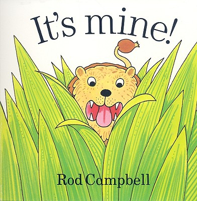 It's Mine! - Campbell, Rod