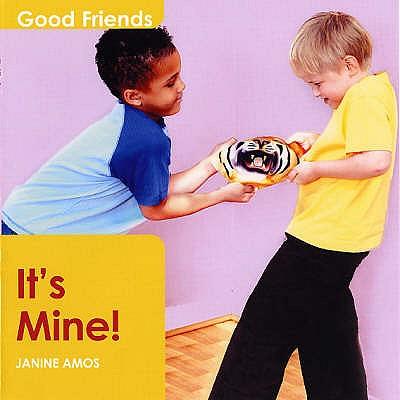 It's Mine! - Amos, Janine