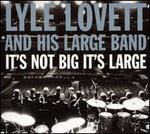 It's Not Big It's Large [CD/DVD]
