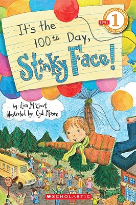 It's the 100th Day, Stinky Face! - McCourt, Lisa