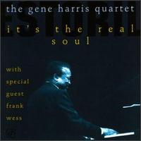 It's the Real Soul - Gene Harris & Frank Wess