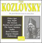 Ivan Kozlovsky, the Great Russian Tenor