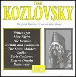 Ivan Kozlovsky, the Great Russian Tenor - Alexander Pirogov (vocals); Ivan Kozlovsky (tenor); Maria Maksakova (vocals); P. Nikitin (piano)