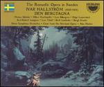 Ivar Hallström: Den Bergtagna