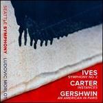 Ives: Symphony No. 2; Carter: Instances; Gershwin: An American in Paris