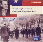 Ives: Symphony No. 2; Creston: Symphony No. 2