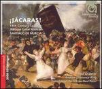 Jácaras! - 18th Century Spanish Baroque Guitar Music of Santiago de Murcia [Includes 2008 Harmonia Mundi Catalog]