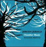 J�rgen Jersild: Chamber Music