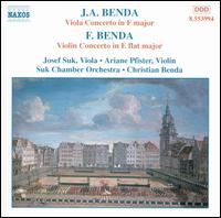 J.A. Benda: Viola Concerto in F major; F. Benda: Violin Concerto in E flat major - Christian Benda (cello); Josef Suk (viola); Christian Benda (conductor)