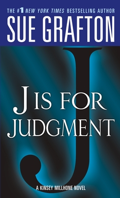 J Is for Judgment - Grafton, Sue