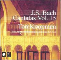 J.S. Bach: Cantatas, Vol. 15 - Bogna Bartosz (alto); Christoph Prégardien (tenor); Deborah York (soprano); James Gilchrist (tenor);...