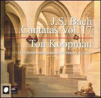 J.S. Bach: Cantatas, Vol. 17 - Bogna Bartosz (alto); Christoph Prégardien (tenor); Johannette Zomer (soprano); Jörg Dürmüller (tenor); Klaus Mertens (bass);...