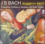 J.S. Bach: Complete Partitas & Sonatas for Solo Violin