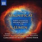 J.S. Bach: Magnificat; Helmschrott: Lumen
