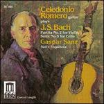 J.S. Bach: Partita No. 2 for Violin; Suite No. 3 for Cello; Gaspar Sanz: Suite Española