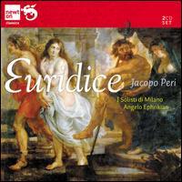 Jacapo Peri: Euridice - Adele Bonay (contralto); Adolfo Filistad (tenor); Elena Barcis (soprano); Federico Davia (bass); Franco Ghitti (tenor);...
