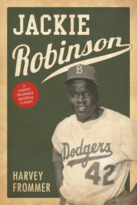 Jackie Robinson - Frommer, Harvey