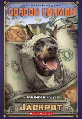 Jackpot: A Swindle Mystery - Korman, Gordon