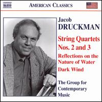 Jacob Druckman: String Quartets Nos. 2 &3 - Carol Zeavin (violin); Columbia University Group for Contemporary Music; Curtis Macomber (violin); Daniel Druckman (marimba);...