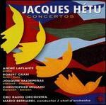 Jacques Hétu: Concertos