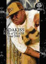 Jadakiss: Kiss of Death Tour 2005 [2 DVDs/CD]