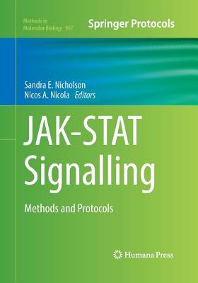 Jak-Stat Signalling: Methods and Protocols - Nicholson, Sandra E (Editor)