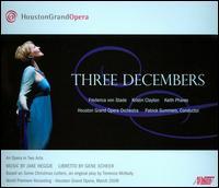 Jake Heggie: Three Decembers - Frederica Von Stade (vocals); Jake Haggie (piano); Keith Phares (vocals); Kristin Clayton (vocals); Patrick Summers (piano);...