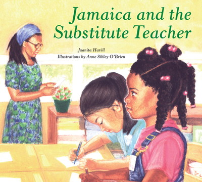 Jamaica and the Substitute Teacher - Havill, Juanita