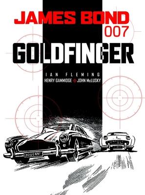 James Bond: Goldfinger - Fleming, Ian, and Gammidge, Henry