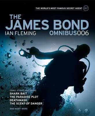 James Bond Omnibus - (Vol. 006) - Fleming, Ian, and Lawrence, James