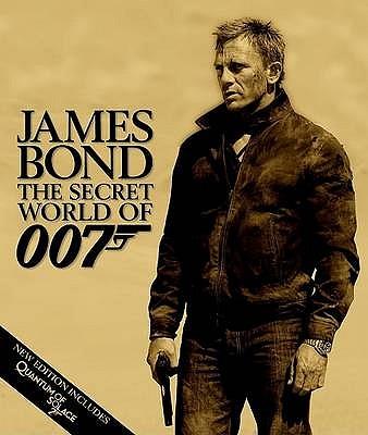 James Bond the Secret World of 007 - Dougall, Alastair (Editor)