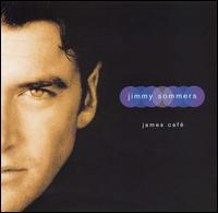 James Cafe - Jimmy Sommers