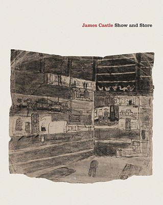 James Castle: Show and Store - Cooke, Lynne