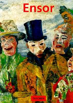 James Ensor, 1860-1949 : masks, death and the sea - Becks-Malorny, Ulrike