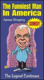 James Gregory: The Funniest Man in America, Vol. 2 - The Legend Continues