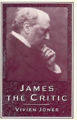 James the Critic - Jones, Vivien