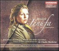 Janácek: Jenufa - Alan Fairs (bass); Charles Kilpatrick (staging); Charlotte Ellet (soprano); Claire Hampton (soprano);...