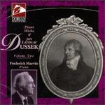 Jan Ladislav Dussek: Piano Works, Vol. Two