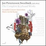 Jan Pieterszoon Sweelinck: The Complete Keyboard Works