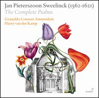 Jan Pieterszoon Sweelinck: The Complete Psalms - Bernard Winsemius (organ); Gesualdo Consort; Lee Santana (lute); Harry van der Kamp (conductor)