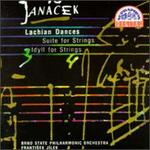 Janacek: Lachian Dances/Suite/Idyll