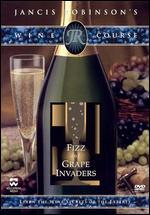 Jancis Robinson's Wine Course: Fizz and Grape Invaders