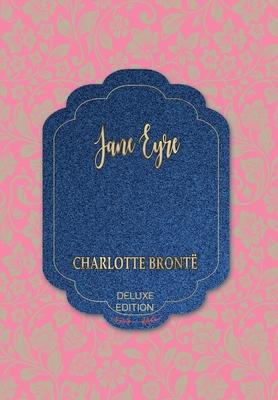 Jane Eyre: An Autobiography - Brontë, Charlotte