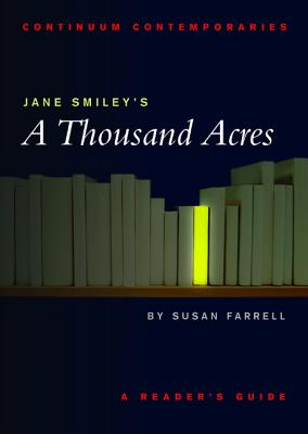 Jane Smiley's a Thousand Acres - Farrell, Susan