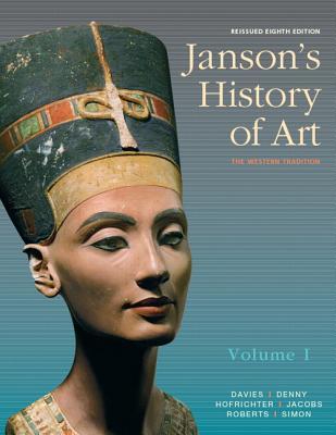 Janson's History of Art, Volume 1 Reissued Edition - Davies, Penelope