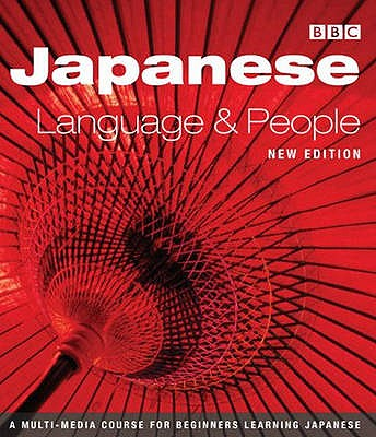 JAPANESE LANGUAGE AND PEOPLE COURSE BOOK (NEW EDITION) - Moeran, Brian, and Smith, Richard, and Parry, Trevor Hughes