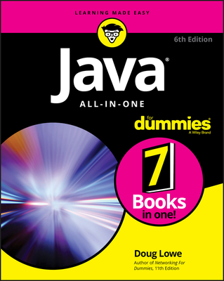 Java All-In-One for Dummies - Lowe, Doug